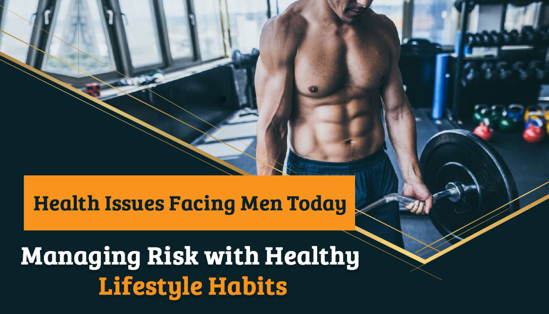 Prevent Health Problems Facing Men With Healthy Lifestyle Ways - Reaching World Live